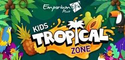 EMPORIUM KIDS TROPICAL ZONE