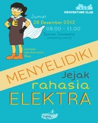 """Kidsventure Club """"Menyelidiki Jejak Rahasia Elektra"""" #HolidayProgram"""