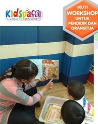Kidspace - Workshop Membacakan Buku Cerita kepada Anak