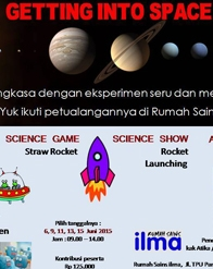 Liburan Edukatif Rumah Sains ILMA - Getting into Space