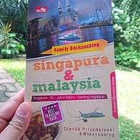 "Buku ""Family Backpacking Singapura & Malaysia: Singapura – KL - Johor Bahru – Genting Highland"""