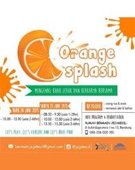 Orange Splash - Mengenal Buah Jeruk dan Berkarya Bersama