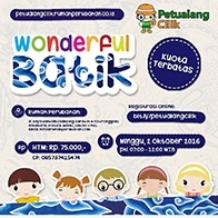 Petualang Cilik Batch #62 - Wonderful Batik