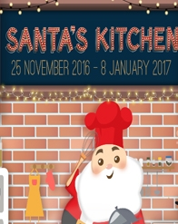SANTA'S KITCHEN : EAT, DRINK & BE MERRY!