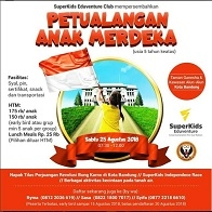 Petualangan Anak Merdeka with SuperKids Eduventure Kids