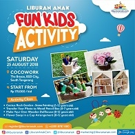 Fun Kids Activity with Liburan Anak