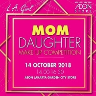 Mom Daughter Make Up Competition di AEON Jakarta Garden City