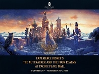 Experience Disney's The Nutcracker And The Four Realms at Pacific Place Mall
