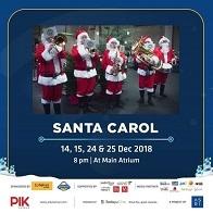 Special Performance Santa Carol at PIK Avenue