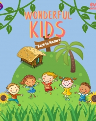 Wonderful Kids : Back to Nature