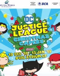 Justice League Christmas Capers di Ciputra World Surabaya