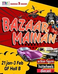 Bazaar Mainan – Mangga 2 Square