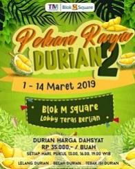 Pekan Raya Durian 2 di Blok M Square