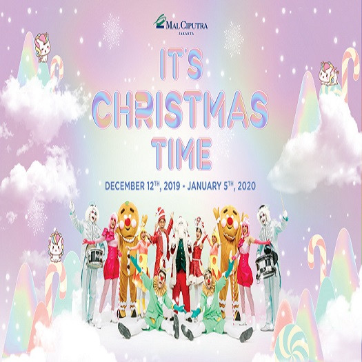 IT'S CHRISTMAS TIME - Mall Ciputra