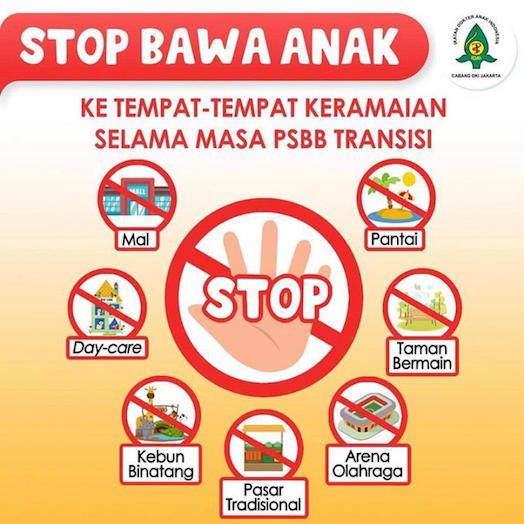 STOP BAWA ANAK ketempat-tempat keramaian selama masa PSBB Transisi