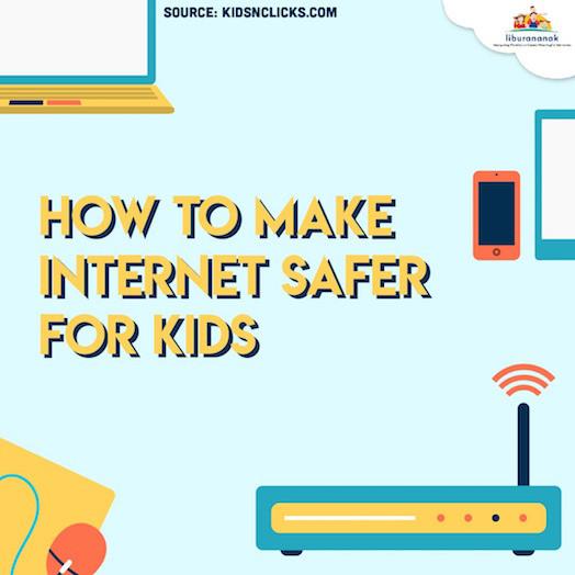 How To Make Internet Safer For Kids