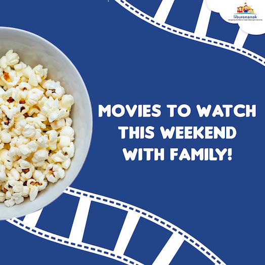 Movies To Watch This Weekend With Family!
